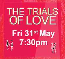 Trials of Love Friday